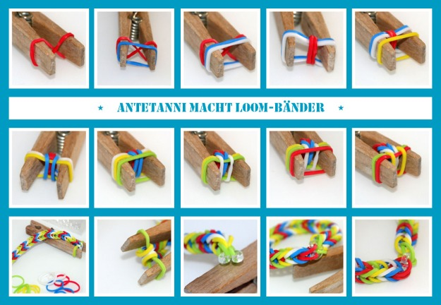 antetanni-macht_Rainbow-Loom-Baender_Collage