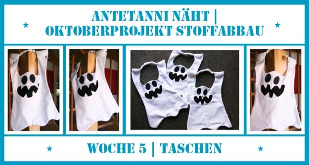 antetanni-naeht_Oktoberprojekt-Stoffabbau_Woche-5_Taschen
