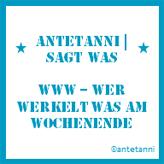 antetanni_linkparty_www-wer-werkelt-was-am-wochenende