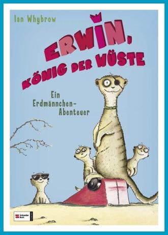 antetanni-liest_Erwin-Koenig-der-Wueste_Kinderbuch_Schneider-Verlag