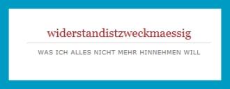 antetanni-sagt-was_Blogentdeckung_widerstandistzweckmaessig