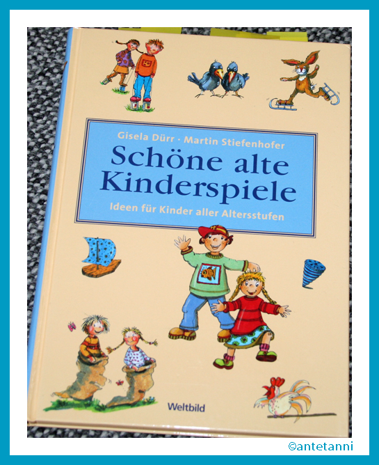 antetanni-liest_Schoene-alte-Kinderspiele_2