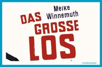 antetanni-liest_Winnemuth_Das-grosse-Los_1