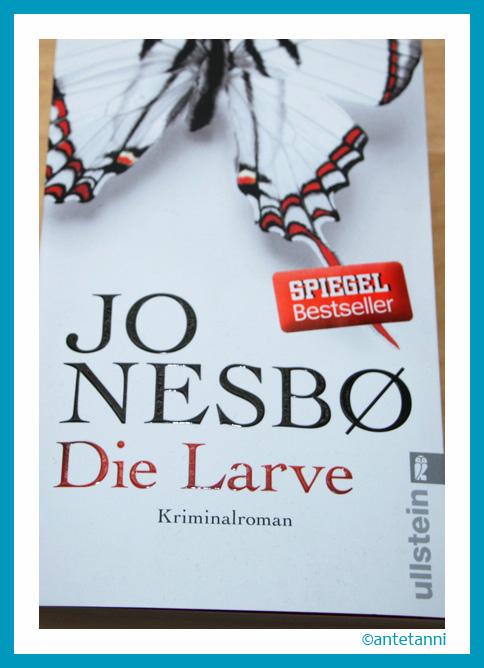antetanni-liest_Nesbo-Jo_Die-Larve