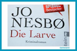 antetanni-liest_Nesbo-Jo_Die-Larve_2