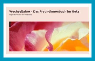 antetanni-sagt-was_Blogentdeckung_Wechseljahre-Das-Freundinnenbuch-im-Netz
