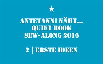 antetanni_Quiet-Book-Sew-Along_2_Erste-Ideen