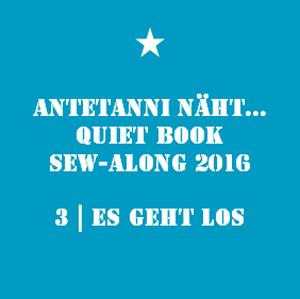 antetanni_Quiet-Book-Sew-Along_3_Es-geht-los_Q