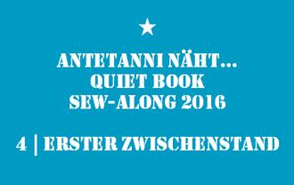 antetanni_Quiet-Book-Sew-Along_4_Erster-Zwischenstand