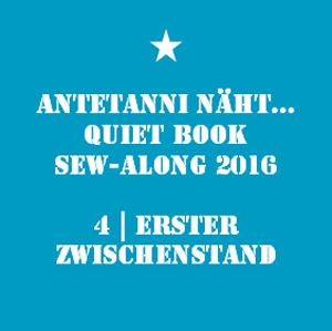 antetanni_Quiet-Book-Sew-Along_4_Erster-Zwischenstand_Q
