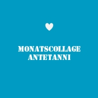 antetanni_Button_Monatscollage