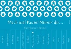 antetanni-sagt-was_mach-mal-pause-nimm-dir-motivation-zum-abreissen