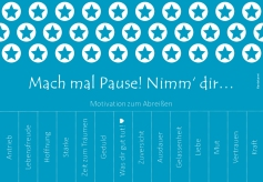 antetanni-sagt-was_mach-mal-pause-nimm-dir-motivation-zum-abreissen