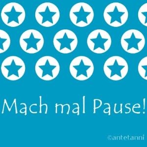 antetanni-sagt-was_mach-mal-pause_q