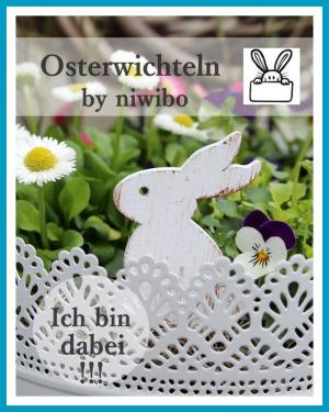 antetanni-sagt-was_osterwichteln-niwibo-bloggeraktion_2